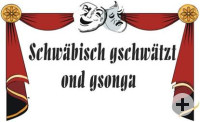 Schwäbisch gschwätzt ond gsonga